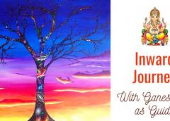 Inward Journey – With Ganesh Ji as guide