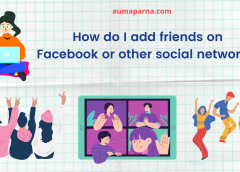 How I add friends on Facebook or other social networks?